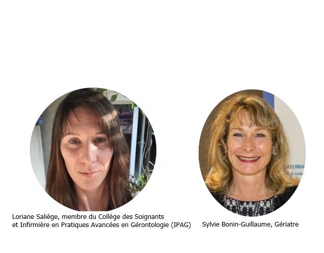 Loriane Saliège, membre du Collège des Soignants et Infirmière en Pratiques Avancées en Gérontologie (IPAG) et Sylvie Bonin-Guillaume, gériatre